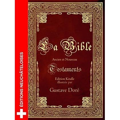 La Bible de Louis Segond illustrée par Gustave Doré (avec fonction avancée de recherche de versets)