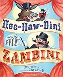 Hee-Haw-Dini and the Great Zambini by Kim Kennedy (2009-04-01)
