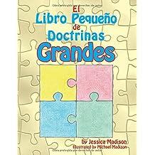 El Libro Pequeno de Doctrinas Grandes
