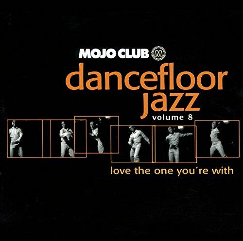 Mojo Club Vol. 8 (Love The One...