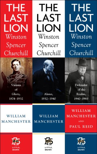 The Last Lion Box Set: Winston Spencer Churchill, 1874 - 1965 (English Edition)