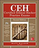 CEH Certified Ethical Hacker Practice Exams (All-in-One Series)