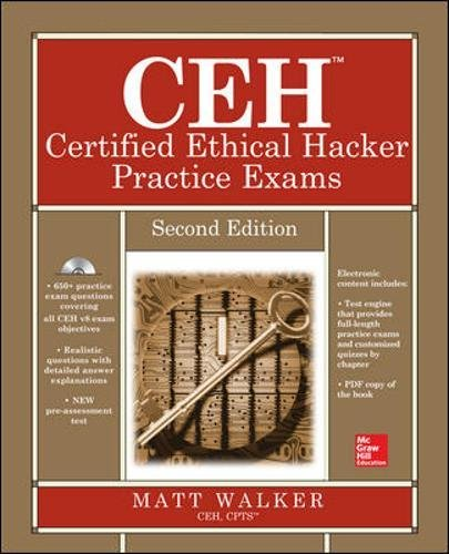 CEH Certified Ethical Hacker Practice Exams, Second Edition (All-in-One Series) por Matt Walker