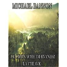 Le cronache di Evanor: La chiave