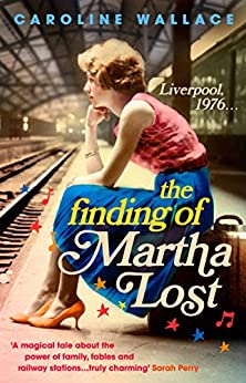 The Finding of Martha Lost by [Wallace, Caroline]