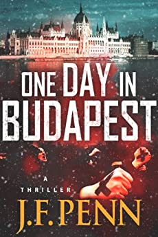 One Day In Budapest (ARKANE Book 4) by [Penn, J.F.]