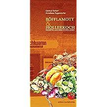 Böfflamott & Hollerkoch: Rezepte aus dem Dorfladen