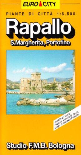 Rapallo. S. Margherita. Portofino 1:6.500 (Euro City)
