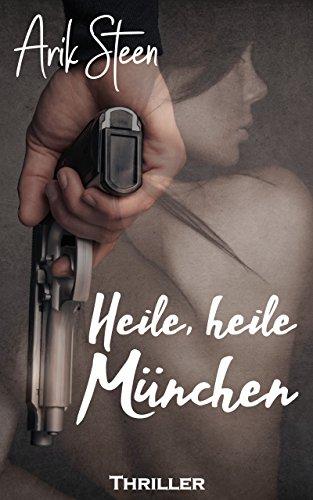 Heile, Heile München