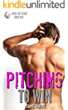 Pitching to Win (Over the Fence Book 1)