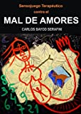 MAL DE AMORES (Sensojuegos Terapéuticos nº 3)