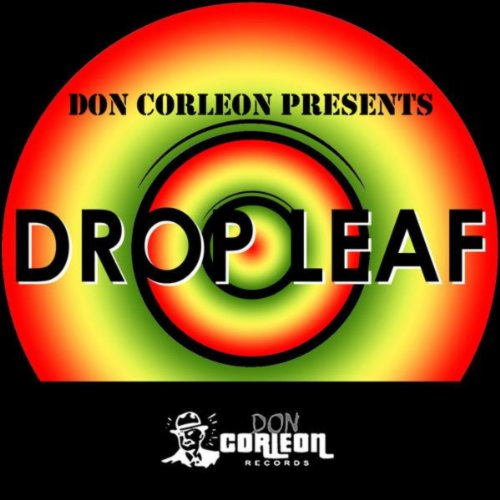 Don Corleon Presents - Drop Leaf
