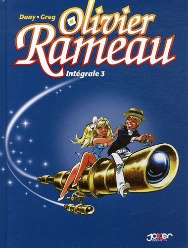 Intégrale Olivier Rameau T03