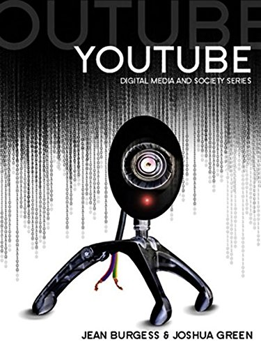 youtube-online-video-and-participatory-culture-digital-media-and-society