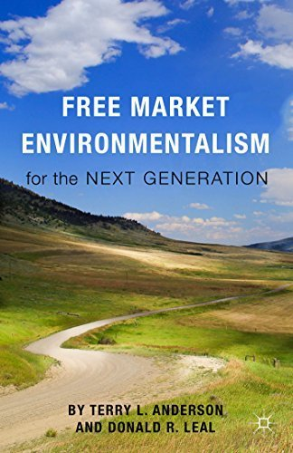 Free Market Environmentalism for the Next Generation by Anderson, Terry L., Leal, Donald R. (2015) Paperback