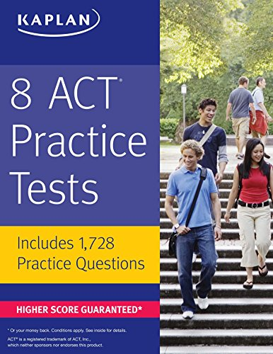 8 ACT Practice Tests: Includes 1,728 Practice Questions (Kaplan Test Prep)