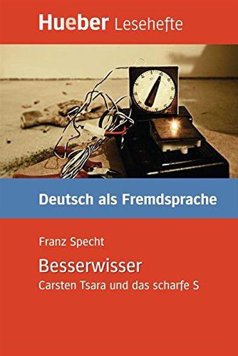 Besserwisser: Carsten Tsara und das scharfe S.Deutsch als Fremdsprache / EPUB-Download