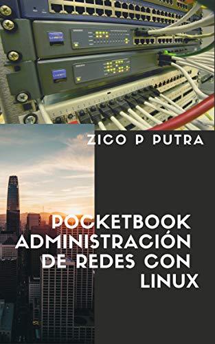 Pocketbook Administración de Redes con Linux por Zico Pratama Putra
