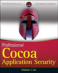 Professional Cocoa Application Security (Wrox Professional Guides)