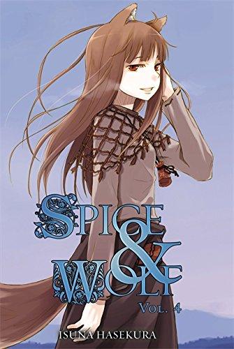 Spice and Wolf, Vol. 4 (light novel) (Spice & Wolf) por Isuna Hasekura