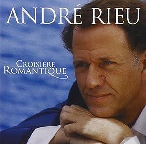 Andre Rieu - Croisière Romantique