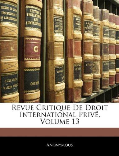 Revue Critique de Droit International Prive, Volume 13