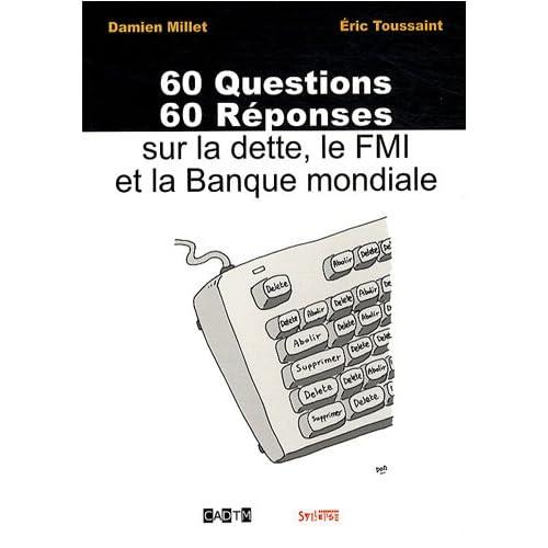 60 Questions, 60 Réponses sur la dette, le FMI et la Banque mondiale