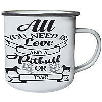 Todo lo que necesitas es amor y un pitbull o dos Retro, lata, taza del esmalte 10oz/280ml bb196e