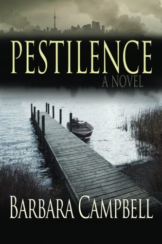 Pestilence by Barbara Campbell (2015-04-17)