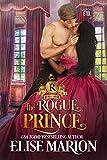 The Rogue Prince: A Historical Fantasy Romance (Royals of Cardenas Book 1)