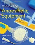 Essentials of Anaesthetic Equipment, 4e
