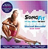 Song Fit - Work Out Essential Club Tunes