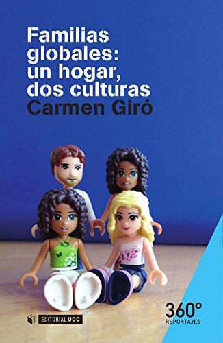 Familias globales: un hogar, dos culturas (Reportajes 360º) por Carmen Giró Gütiérrez
