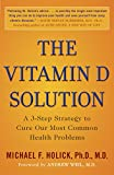 Image de The Vitamin D Solution: A 3-Step Strategy to Cure Our Most Common Health Problems