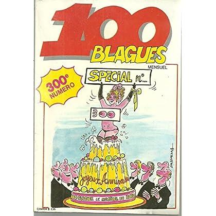 100 blagues n°300 - special 300e numero