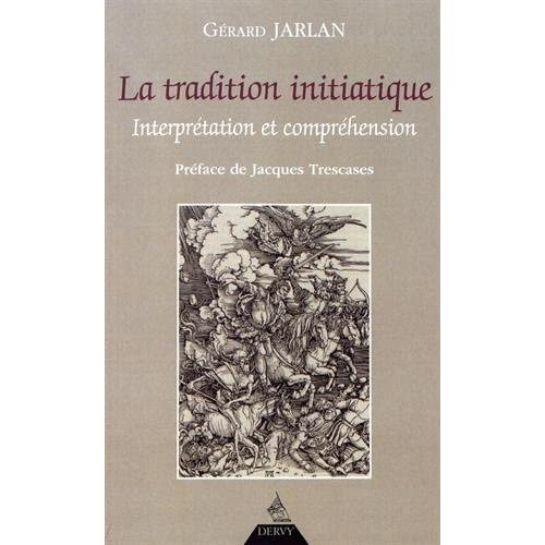la tradition initiatique, interprétation et compréhension
