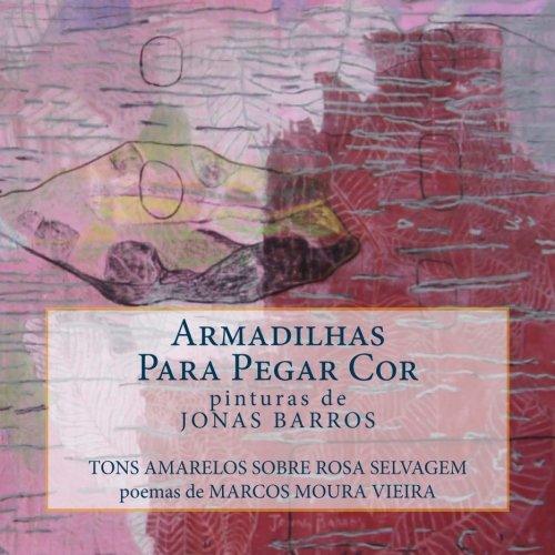 armadilhas-para-pegar-cor-tons-amarelos-sobre-rosa-selvagem-volume-2-serie-verbo-visual