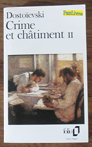 CRIME ET CHATIMENT. Tome 2
