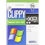 New Clippy eXPert. Excel, Access. Per gli Ist. professionali per i servizi commerciali