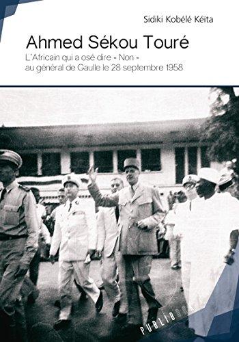 Ahmed Sékou Touré par Sidiki Kobélé Kéïta
