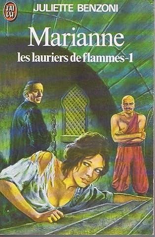 Marianne, les lauriers de flammes Tome I