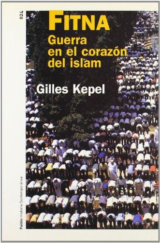 Fitna: Guerra en el corazón del Islam (Historia Contemporánea)