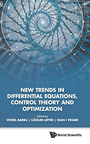 New Trends in Differential Equations, Control Theory and Optimization: Proceedings of the 8th Congress of Romanian Mathematicians