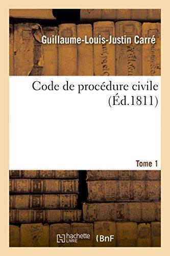 Code de procédure civile, Tome 1 (Sciences Sociales) par CARRE-G-L-J