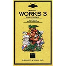 Field Guide to Microsoft Works 3 for Windows (Field Guide (Microsoft)) by SIECHERT & WOODS INC, Microsoft Press, Microsoft Corporation (1994) Paperback