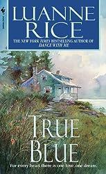 True Blue by Luanne Rice (2002-07-02)