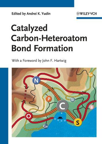 Catalyzed Carbon-Heteroatom Bond Formation (English Edition)