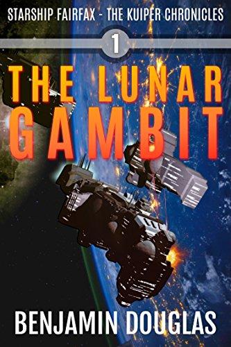 The Lunar Gambit: Starship Fairfax Book 1 - The Kuiper Chronicles