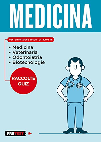 Medicina. Raccolte quiz (Pretest)