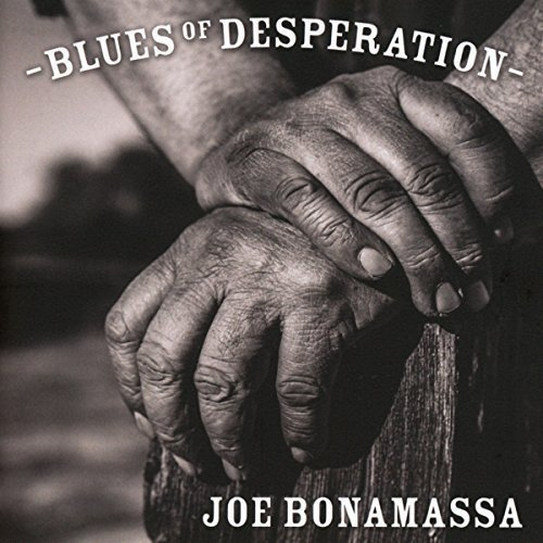 Blues of Desperation (Deluxe Edition) by Joe Bonamassa